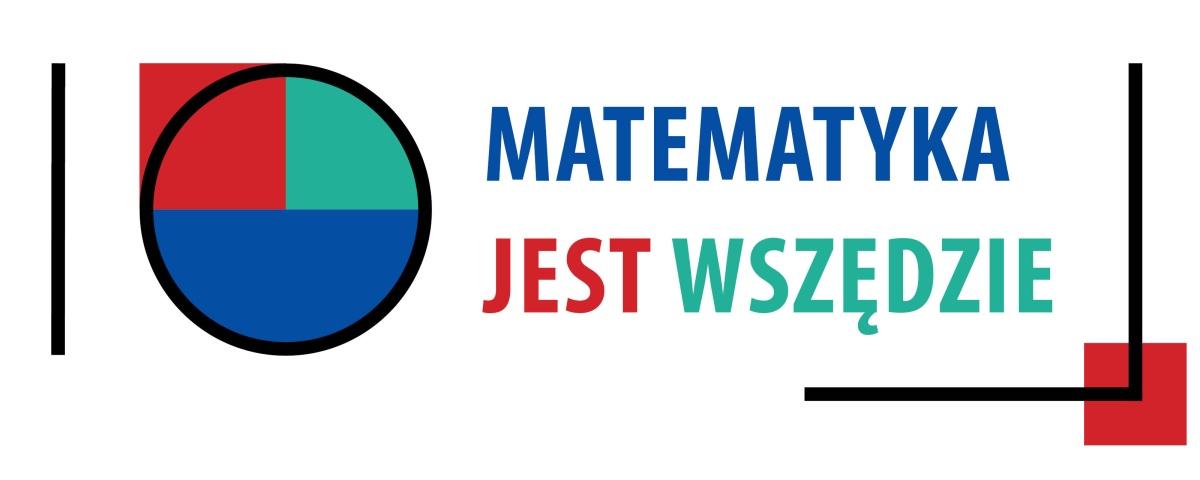Konkurs Matematyka jest wszędzie. Edycja 10.